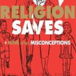 Religon Saves and Nine Other Misconceptions