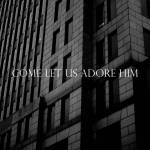 Behold Our God – Sovereign Grace Music