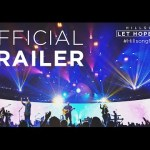 Hillsong Film – Let Hope Rise