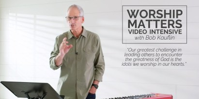The Worship Matters Video Intensive – Free 12-Session Video Course