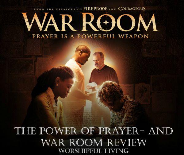 The Power of Prayer War Room  The Movie  Worshipful Living
