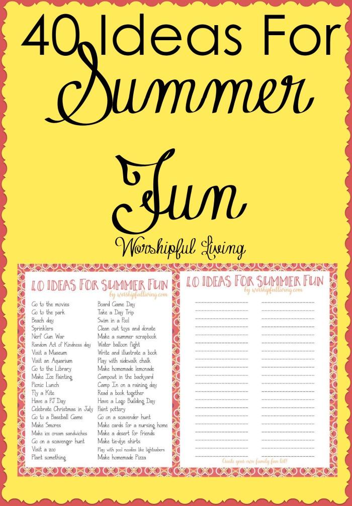 40 Ideas For Summer Fun  Worshipful Living