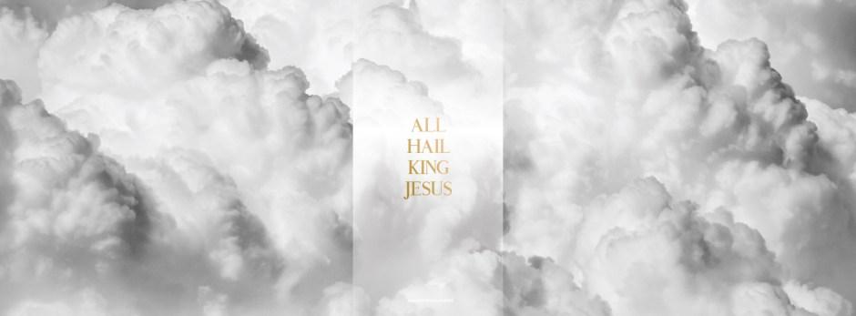 All Hail King Jesus  Upper Room Music  WORSHIP WALLPAPERS