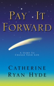 Short Book Review: Pay It Forward by Catherine Ryan Hyde