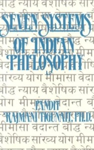 Short Book Review: Seven Systems of Indian Philosophy by Pt. Rajmani Tigunait