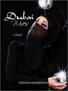 Short Book Review: Dubai Wives by Zvezdana Rashkovich