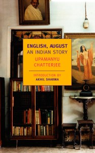 Book Recommendation: English August by Upamanyu Chatterjee