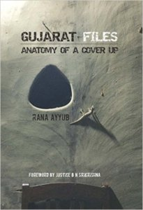 Short Book Review: Gujarat Files by Rana Ayyub