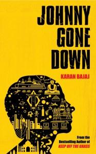 Short Book Review: Johnny Gone Down by Karan Bajaj
