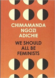 Short Book Review: We Should All Be Feminists by Chimamanda Ngozi Adichie