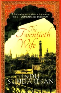 Short Book Review: The Twentieth Wife by Indu Sundaresan