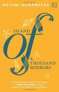 Short Book Review: Island of a Thousand Mirrors by Nayomi Munaweera