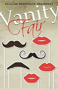 Short Book Review: Vanity Fair by William Makepeace Thackeray