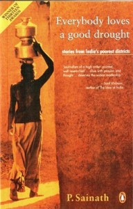 Short Book Review: Everybody Loves a Good Drought by P. Sainath