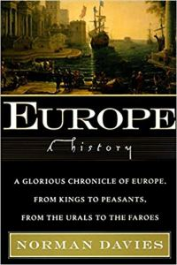 Short Book Review: Europe – A History by Norman Davies