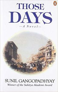 Short Book Review: Those Days by Sunil Gangopadhyay