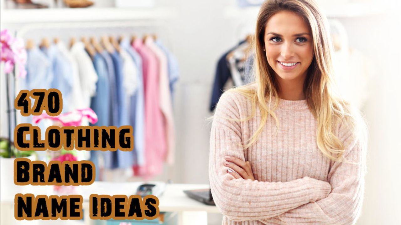 Clothing Brand Name Ideas 400 Names For Clothing Stores