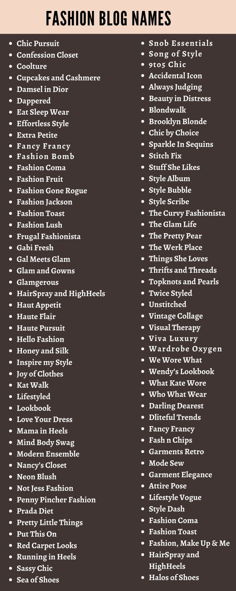 Fashion Blog Names 200 Cute Fashion Blogger Name Ideas Your instagram handle illustrates your identity, and also lets lastly, if your instagram account is going to be a business, try to incorporate these elements: fashion blog names 200 cute fashion
