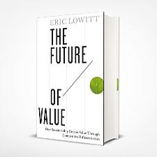 the future of value lowitt eric