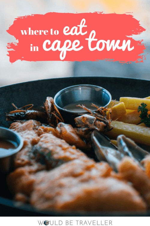 Would Be Traveller Where to eat in Cape Town