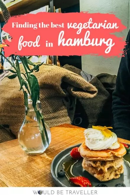 Would Be Traveller Finding the best vegetarian food in Hamburg