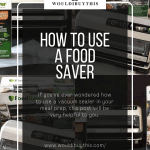 How to use a food saver four images with text