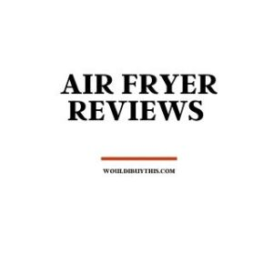 Black text reading Air Fryer Reviews against a white background
