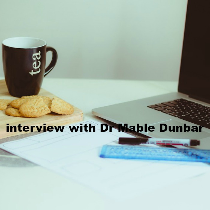 Interview with Dr Mable Dunbar