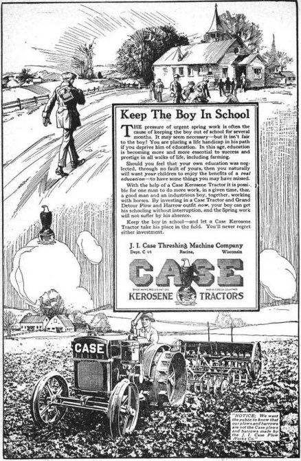 A 1921 advert for J I Chase tractors entitled 'Keep the boy in school'