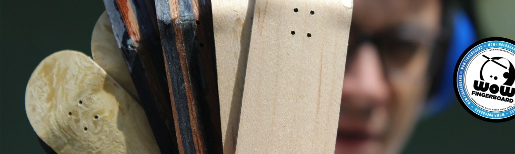 Wow Fingerboard Production