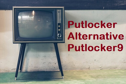 Putlocker9 Alternatives and Mirrors For Movies In 2020 | WowGold-it