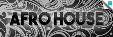AFRO HOUSE MUSIC