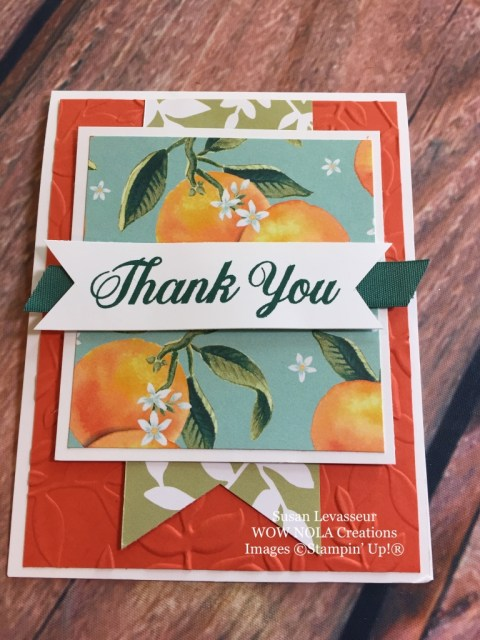 Susan Levasseur, WOW NOLA Creations, Thank You Card, Stampin' Up!