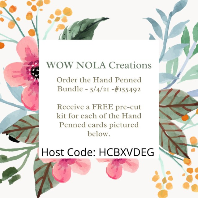 Hand Penned Bundle Offer, Susan Levasseur, WOW NOLA Creations, Stampin' Up!