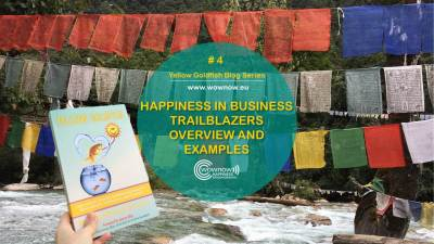 Brief overview of happiness trailblazers and examples covered in Yellow Goldfish | Yellow Goldfish blog Series