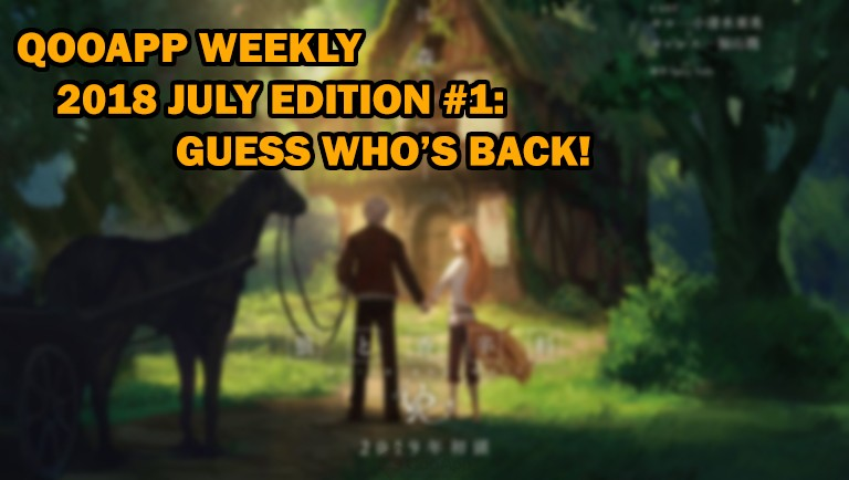 2018 July Edition #1: Guess Who's Back!