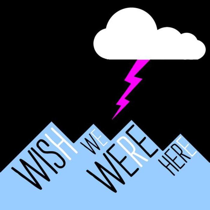 Wish We Were Here Podcast logo
