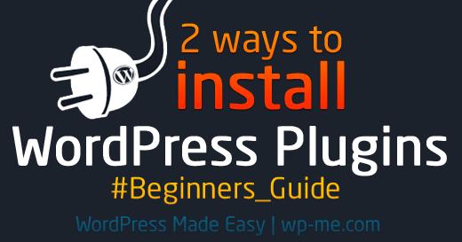 2 Ways to Install WordPress Plugins – Beginner's Guide
