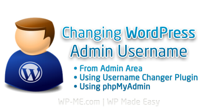 How to Change WordPress Admin Username – 3 Methods Guide