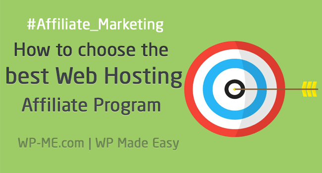 choosing the best Web Hosting Affiliate Program