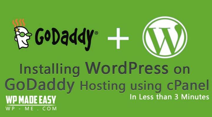 Install WordPress on GoDaddy Hosting using cPanel