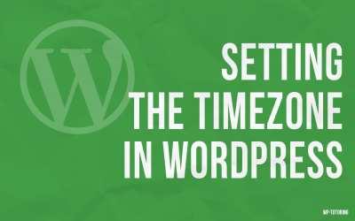 Setting the Timezone in WordPress