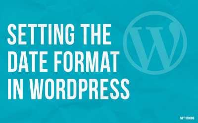 Setting the Date Format in WordPress