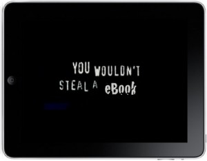 Would you steel a book - ebook piracy