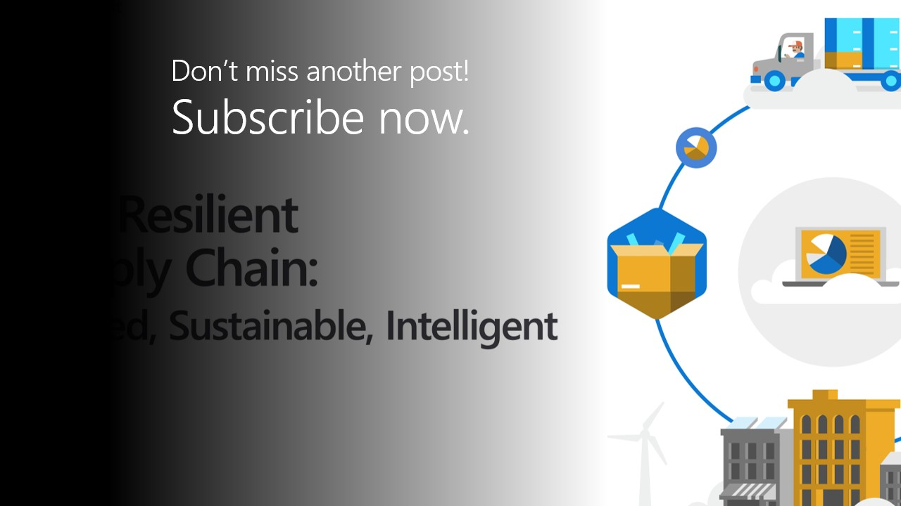 The Resilient Supply Chain: Trusted, Sustainable, Intelligent