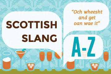 Get Schooled In Scottish Slang Local Events Brown Paper Tickets
