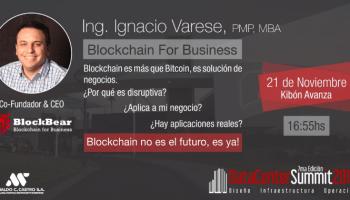Evento 21/11: BlockChain for Business, expuesto por el Ing. Ignacio Varese