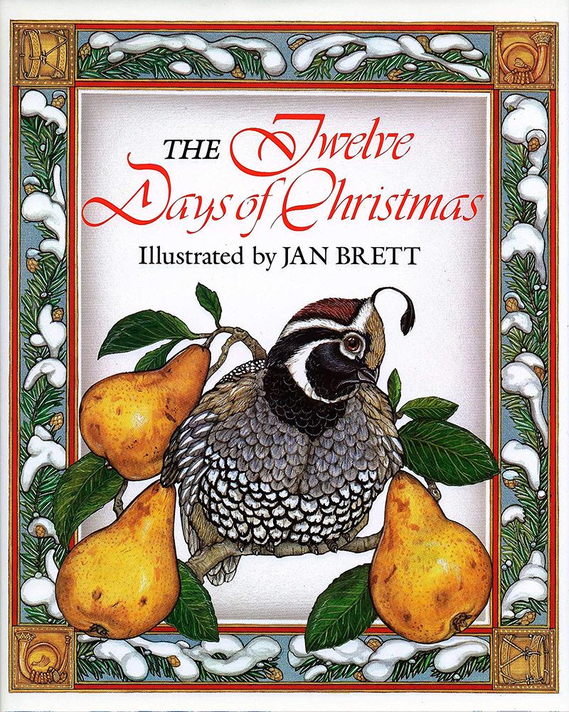 The Twelve Days of Christmas illustrated by Jan Brett