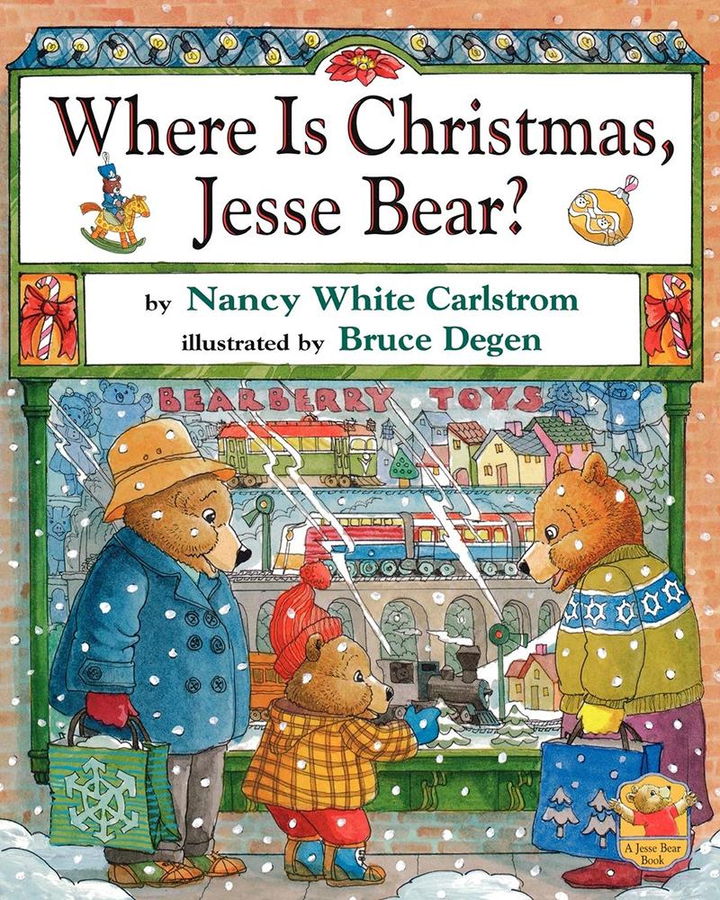 Where is Christmas, Jesse Bear? by Nancy White Carlstrom