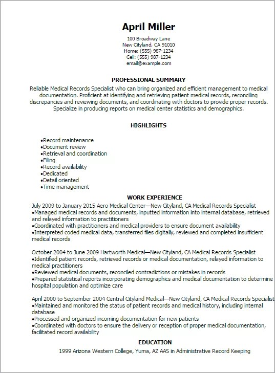 #1 Medical Records Specialist Resume Templates Try Them